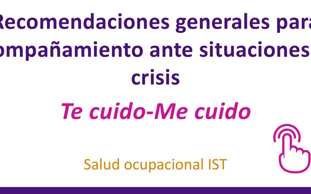 Recomendaciones generales para acompañamiento ante situaciones de crisis